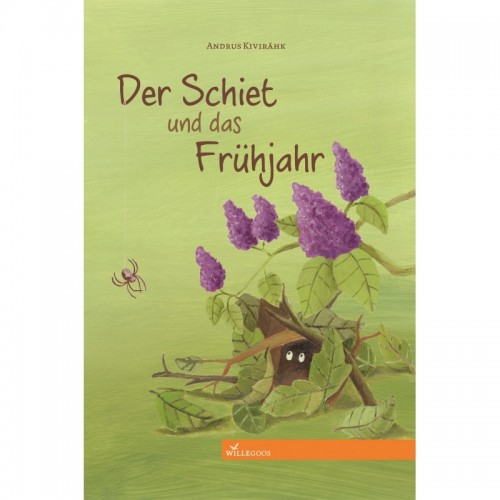 Kinderbuch: Der Schiet und das Frühjahr | Willegoos