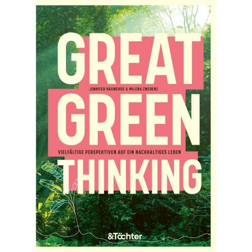 GREAT GREEN THINKING » &Töchter Verlag