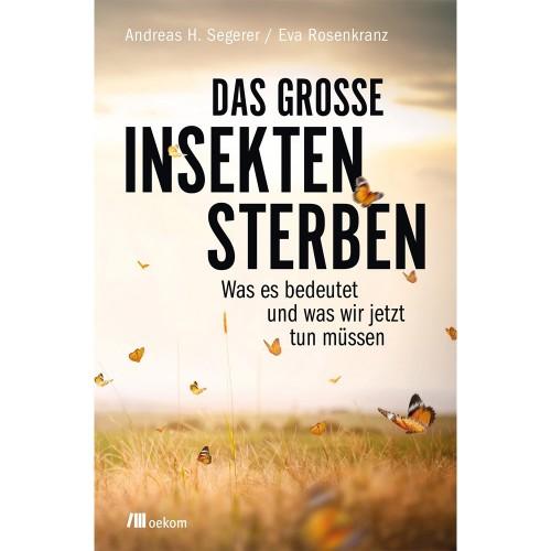 Das große Insektensterben | oekom Verlag