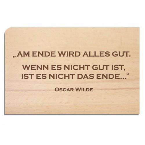Holzpostkarte ENDE – Oscar Wilde