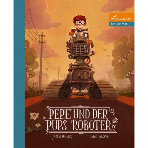 Pepe und der Pups-Roboter - Öko Kinderbuch | Willegoos