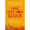 Eine Idee von Glück - Gestalte Deine Zukunft   oekom Verlag