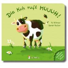 Die Kuh ruft MUUUH! – Baby-Bilderbuch ab 6 Monaten