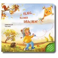Flieg, kleiner Drachen! – Pappbilderbuch ab 2 Jahren