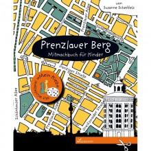 Prenzlauer Berg – Mitmachbuch für Kinder