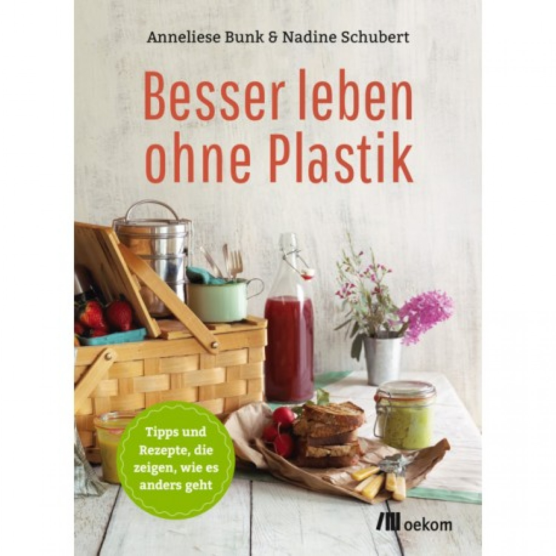 Better Life without Plastic (Besser leben ohne Plastik)