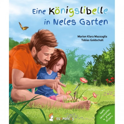 A royal dragonfly in Nele's garden - German picture book | neunmalklug
