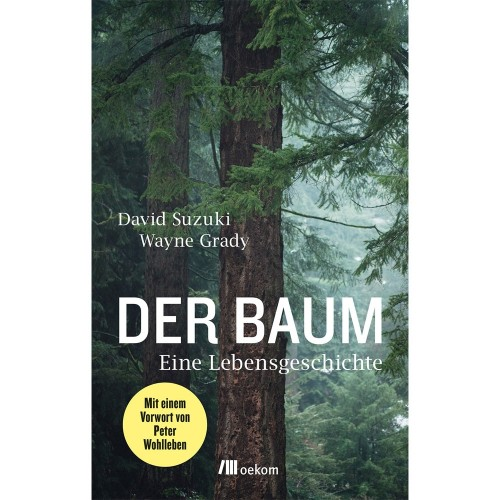 Der Baum - The Tree - Suzuki & Grady | oekom publisher