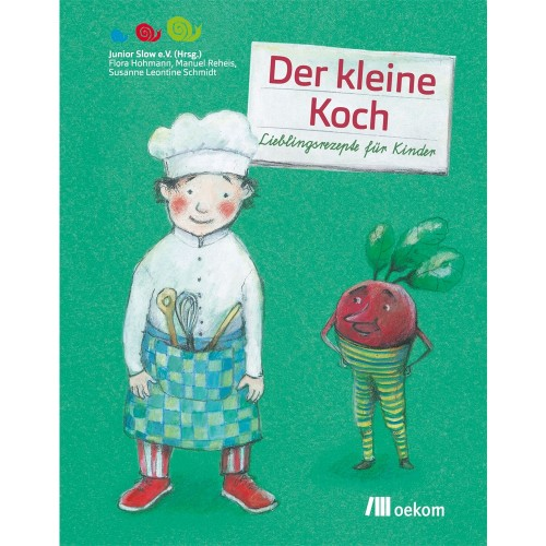 The little chef - German recipes for children | oekom publisher