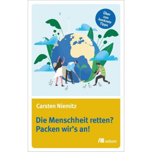 Die Menschheit retten? - German eco book | oekom publisher