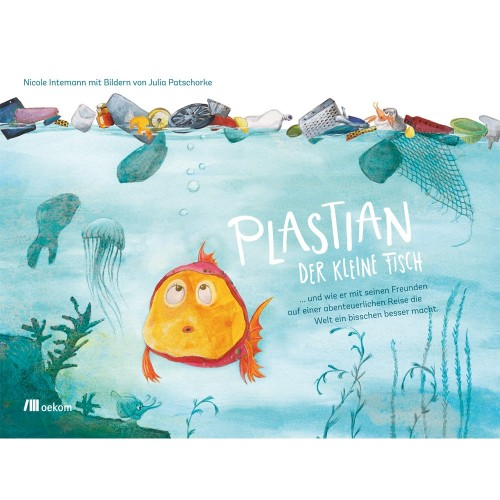 Plastian the little fish - Nicole Intemann | oekom publisher