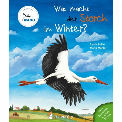 What does the stork do in winter? - German picture book | neunmalklug