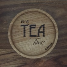 Tea Time – Coaster made of solid Oak Wood with laser engraving
