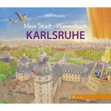 Discover the German Town Karlsruhe - Children's Picture Book